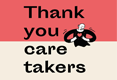 Thank you caretakers